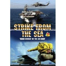Strike From The Sea - Combat In The Air [DVD]